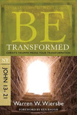 Be Transformed: Christ's Triumph Means Your Transformation - eBook  -     By: Warren W. Wiersbe