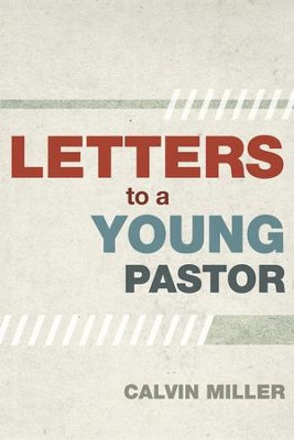 Letter to a Young Pastor - eBook  -     By: Calvin Miller