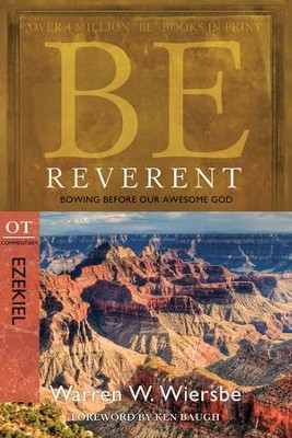 Be Reverent: Bowing Before Our Awesome God - eBook  -     By: Warren W. Wiersbe