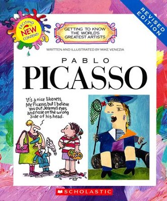 Getting to Know the World's Greatest Artists: Pablo Picasso   -     By: Mike Venezia