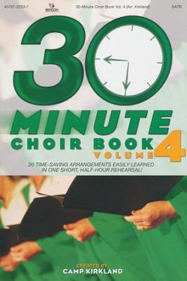 30-Minute Choir Book, Volume 4   -