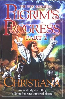 Christiana, Part 2: The New Amplified Pilgrim's Progress  -     By: Jim Pappas