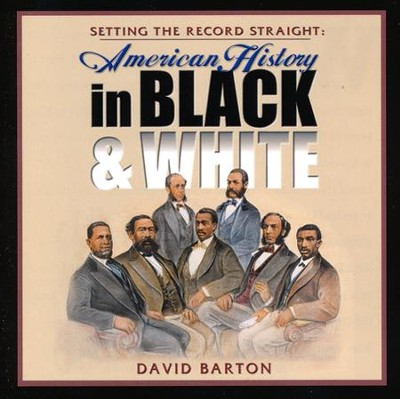 Setting the Record Straight: American History in Black & White Audiobook on CD  -     By: David Barton