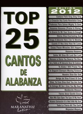 Top 25 Cantos de Alabanza, Libro de Canciones  (Top 25 Worship Songs, Songbook)  -     By: Maranatha! Music