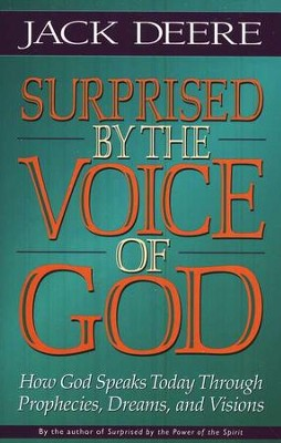 Surprised by the Voice of God, Softcover   -     By: Jack Deere