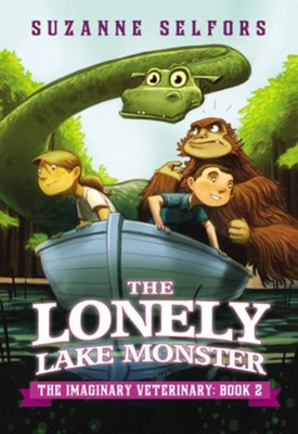 The Lonely Lake Monster  -     By: Suzanne Selfors     Illustrated By: Dan Santat