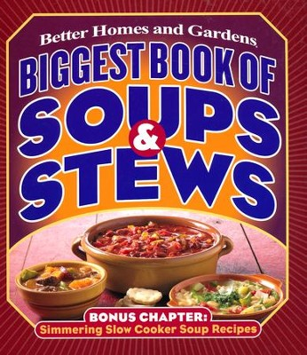 Biggest Book of Soups & Stews  -