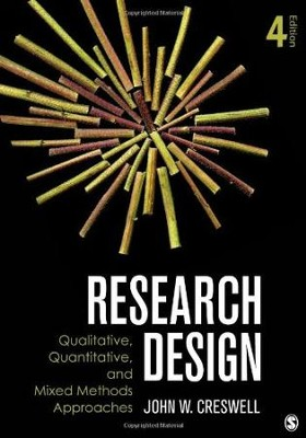 Research Design: Qualitative, Quantitative, and Mixed Methods Approaches, Fourth Edition  -     By: John W. Creswell