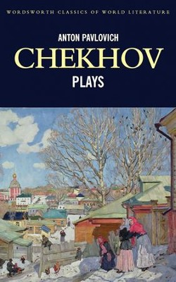 Plays  -     By: Anton Chekhov