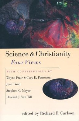 Science and Christianity: Four Views   -     Edited By: Richard Carlson     By: Richard F. Carlson, ed.