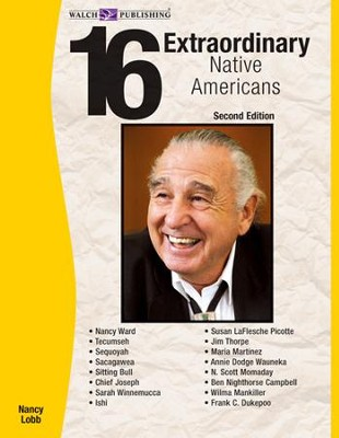 16 Extraordinary Native Americans, 2nd Edition - PDF Download  [Download] -