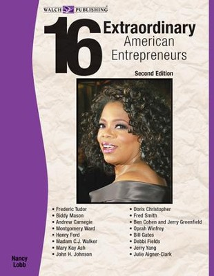 16 Extraordinary American Entrepreneurs, 2nd Edition - PDF Download  [Download] -     By: Nancy Lobb