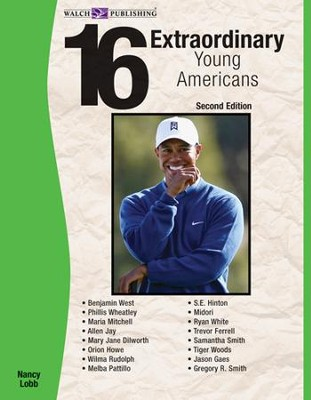 16 Extraordinary Young Americans, 2nd Edition - PDF Download  [Download] -     By: Nancy Lobb