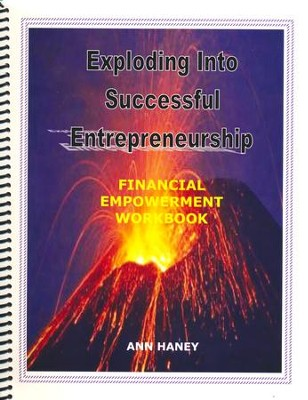 Exploding Into Successful Entrepreneurship Financial Empowerment Workbook  -     By: Ann Haney