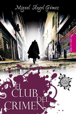 El club del crimen - eBook  -     By: Miguel Angel Gomez