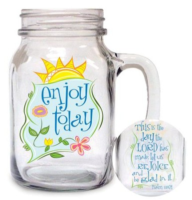 Enjoy Today Glass Mug  -