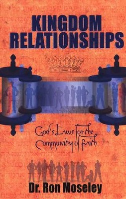 Kingdom Relationships   -     By: Dr. Ron Moseley