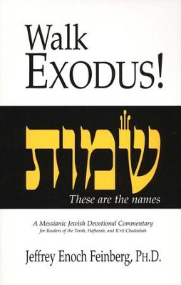 Walk Exodus   -     By: Jeffrey Enoch Feinberg