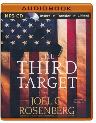 The Third Target - unabridged audiobook on MP3-CD  -     By: Joel C. Rosenberg
