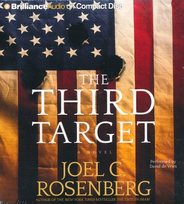 The Third Target - abridged audiobook on CD  -     Narrated By: David de Vries     By: Joel C. Rosenberg