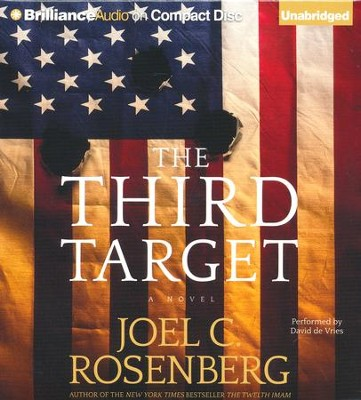 The Third Target - unabridged audio book on CD  -     Narrated By: David de Vries     By: Joel C. Rosenberg