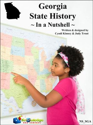 Georgia State History In a Nutshell - PDF Download  [Download] -     By: Cyndi Kinney, Judy Trout