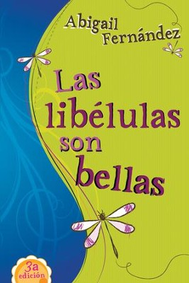 Las libelulas son bellas - eBook  -     By: Abigail Fernandez
