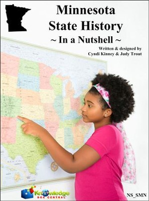 Minnesota State History In a Nutshell - PDF Download  [Download] -     By: Cyndi Kinney, Judy Trout