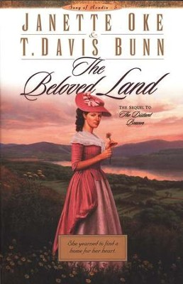 The Beloved Land, Song of Acadia Series #5   -     By: Janette Oke, T. Davis Bunn