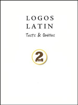 Logos Latin 2 Tests & Quizzes   -     By: Julie Garfield