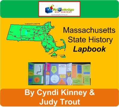 Massachusetts State History Lapbook - PDF Download  [Download] -     By: Cyndi Kinney, Judy Trout