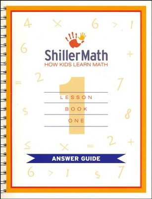 ShillerMath Lesson Book 1 Answer Guide   -