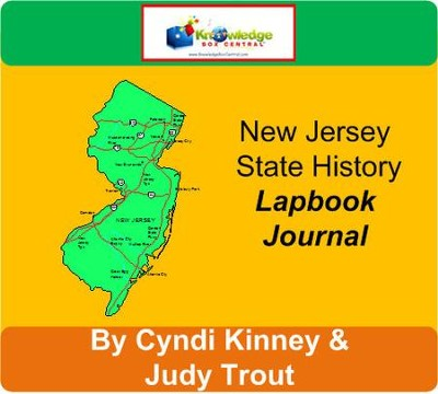 New Jersey State History Lapbook Journal - PDF Download  [Download] -     By: Cyndi Kinney, Judy Trout