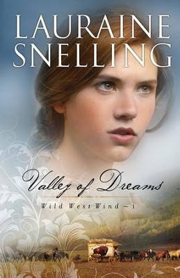 Valley of Dreams - eBook  -     By: Lauraine Snelling