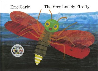 The Very Lonely Firefly  -     By: Eric Carle