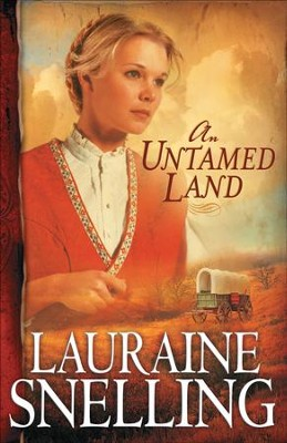 Untamed Land, An - eBook  -     By: Lauraine Snelling