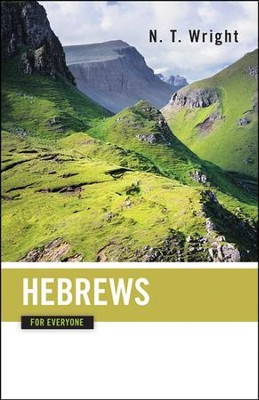 Hebrews for Everyone  -     By: N.T. Wright