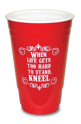 Kneel, Red Solo Cup  -