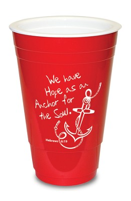 Hope as an Anchor, Red Solo Cup  -