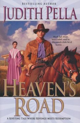 Heaven's Road   -     By: Judith Pella