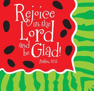 Rejoice in the Lord, Watermelon Napkin  -