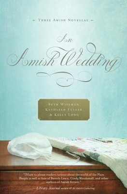 An Amish Wedding - eBook  -     By: Beth Wiseman