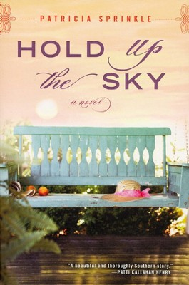 Hold Up the Sky    -     By: Patricia Sprinkle