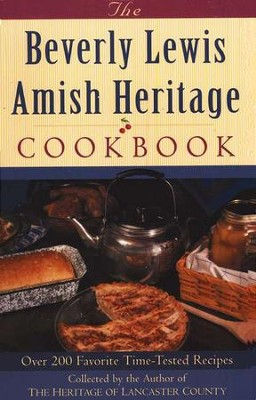 Beverly Lewis Amish Heritage Cookbook  -     By: Beverly Lewis