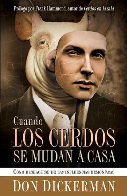 Cuando Los Cerdos Se Mudan A Casa - eBook  -     By: Don Dickerman