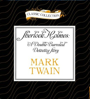 Sherlock Holmes: A Double-Barreled Detective Story - Unabridged Audiobook on CD  -     Narrated By: Thomas Becker     By: Mark Twain