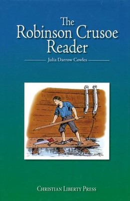 The Robinson Crusoe Reader, Grade 2   -     By: Julia Cowles