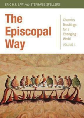 The Episcopal Way  -     By: Eric H.F. Law, Stephanie Spellers