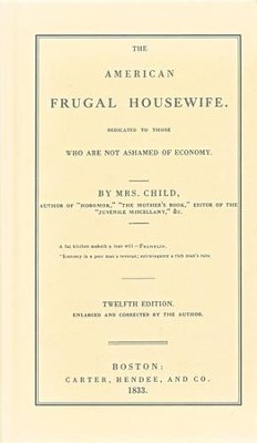The American Frugal Housewife   -     By: Lydia Maria Child