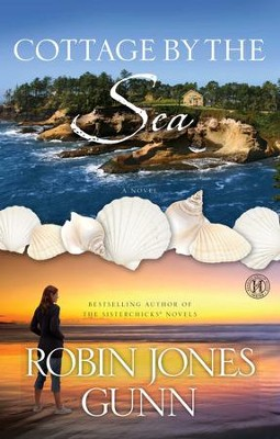 Cottage by the Sea: A Novel - eBook  -     By: Robin Jones Gunn